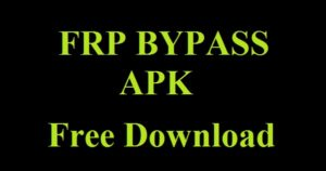 FRP Bypass APK 2018 Free Download For Android